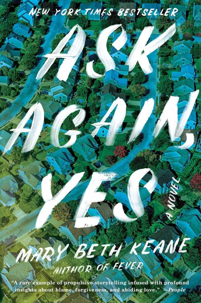 This image has an empty alt attribute; its file name is ask-again-yes-by-mary-beth-keane.jpg